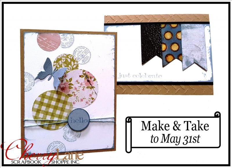 Make & Take May 14th to 31st, 2017