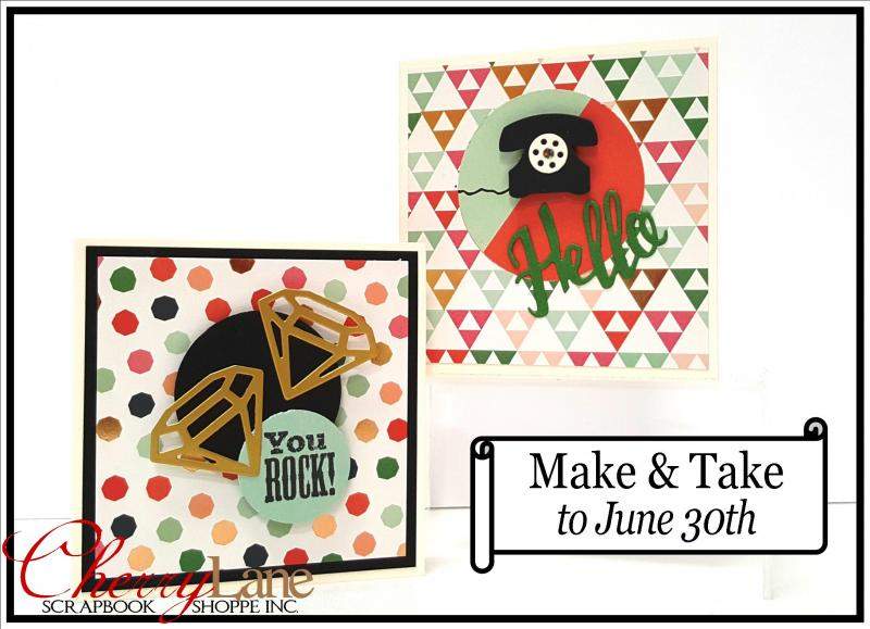 Make & Take June 1-30, 2017